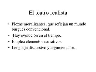 El teatro realista