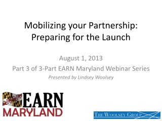 Mobilizing your Partnership:  Preparing for the Launch