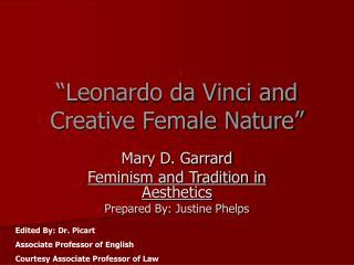 �Leonardo da Vinci and Creative Female Nature�
