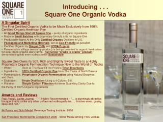 Introducing . . . Square One Organic Vodka