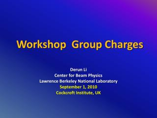 Workshop  Group Charges