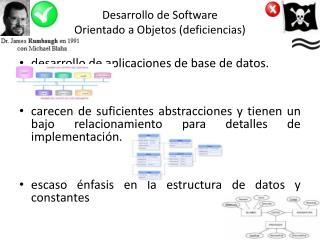 Desarrollo de Software  Orientado a Objetos (deficiencias)