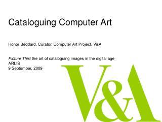 Cataloguing Computer Art