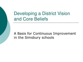 Developing a District Vision and Core Beliefs