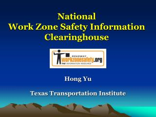 National  Work Zone Safety Information Clearinghouse