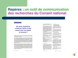 Rep�res :  un outil de communication des recherches du Conseil national