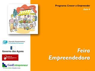 Programa  Crescer a Empreender Aula 4