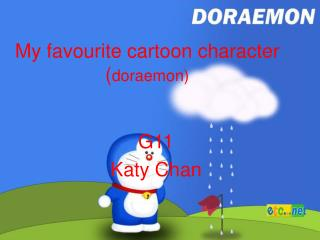My favourite cartoon character ( doraemon)