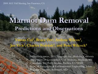 Marmot Dam Removal Predictions and Observations
