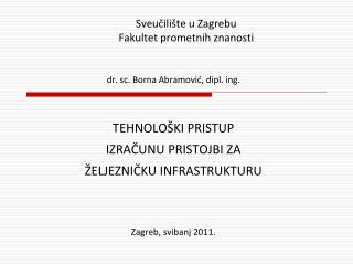 Sveučilište u Zagrebu Fakultet prometnih znanosti