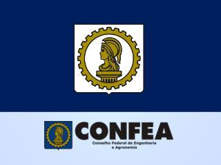 CONFEA/CREA DECRTO  Nº 23.569 de 11/12/1933 LEI Nº  5.194 de 27/12/1966