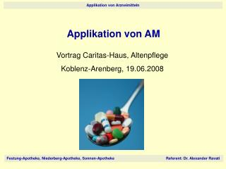 Applikation von AM