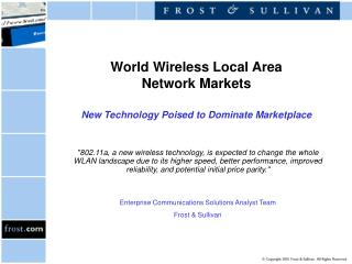 World Wireless Local Area Network Markets New Technology Poised to Dominate Marketplace