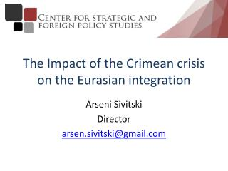 The  Impact of the Crimean crisis on the Eurasian integration