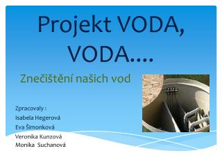 Projekt  VODA, VODA....