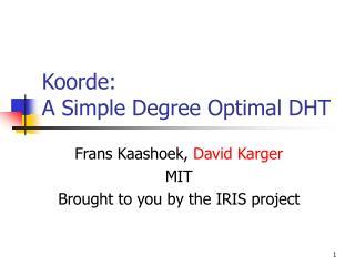 Koorde: A Simple Degree Optimal DHT