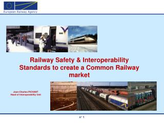 Railway Safety  Interoperability Standards to create a Common Railway market