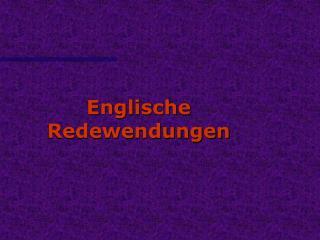 Englische Redewendungen