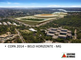 COPA 2014 – BELO HORIZONTE - MG