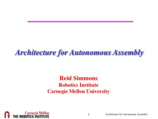 Architecture for Autonomous Assembly