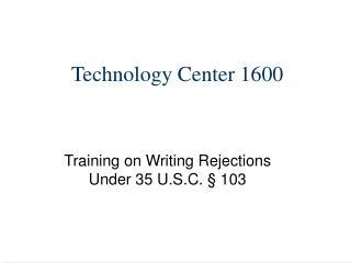 Technology Center 1600