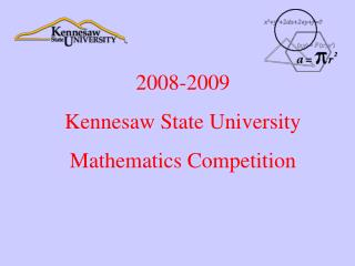 2008-2009 Kennesaw State University               Mathematics Competition