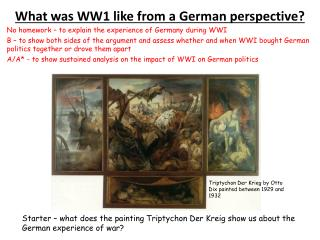 What was WW1 like from a German perspective?