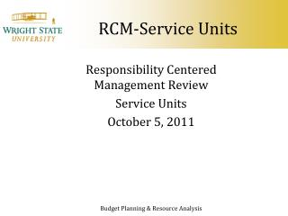 RCM-Service Units