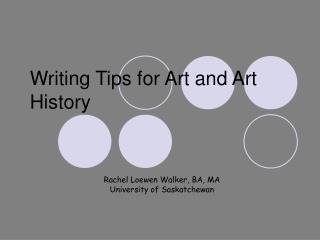 Writing Tips for Art and Art History