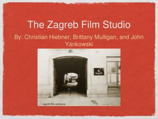 The Zagreb Film Studio