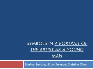 Symbols in  a portrait of the artist as a young man
