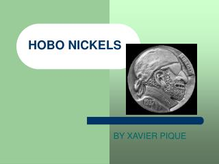 HOBO NICKELS