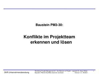 Baustein PM3-30: Konflikte im Projektteam erkennen und lösen