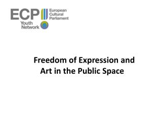 Freedom of Expression and      Art in the Public Space
