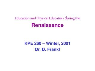 Education and Physical Education  d uring the Renaissance