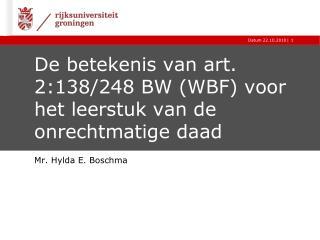 De betekenis van art. 2:138/248 BW (WBF) voor het leerstuk van de onrechtmatige daad