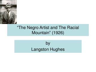 �The Negro Artist and The Racial Mountain� (1926)