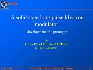 A solid state long pulse klystron modulator development of a prototype