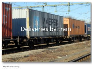 Deliveries  by  train