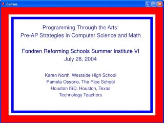 Programming Through the Arts: Pre-AP Strategies in Computer Science and Math