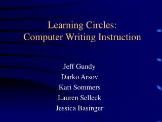 Learning Circles: Computer Writing Instruction
