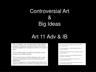 Controversial Art &  Big Ideas Art 11 Adv & IB