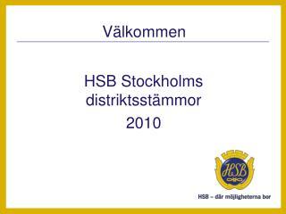 HSB Stockholms distriktsst�mmor 2010