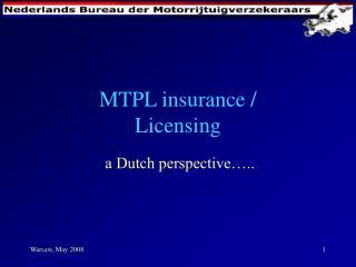 MTPL insurance / Licensing