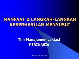 MANFAAT & LANGKAH-LANGKAH KEBERHASILAN MENYUSUI
