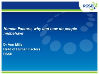 Human Factors, why and how do people misbehave