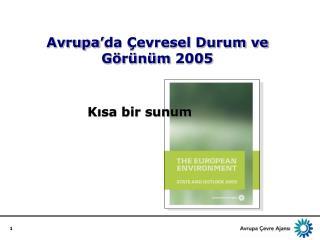 Avrupa'da Çevresel Durum ve Görünüm  2005