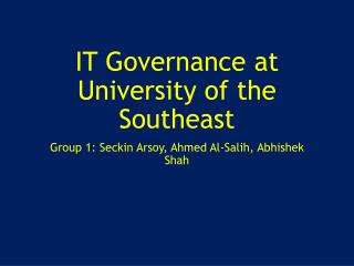 IT Governance at University of the Southeast