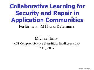Collaborative Learning for Security and Repair in Application Communities