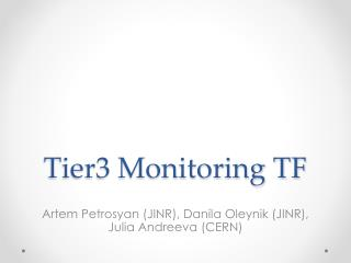 Tier3 Monitoring TF